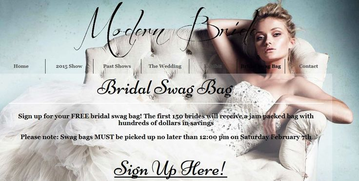 Sign up for your FREE bridal swag bag! The first 150 brides will receive a jam packed bag with hundreds of dollars in savings Please note: Swag bags MUST be picked up no later than 12:00 pm on Saturday February 7th. Brought to you by JLA Society,The Hudson's Bay & The Bay Centre, Sign up on the website http://www.modernbrideshow.com/#!bridal-swag-bag/c1vez