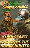 Flash and Bones and the Choice of the Bionic Hunter: The Greatest Minecraft Comics for Kids by Calvin Crowther (Author Illustrator) Jared Smith (Editor) #Kindle US #NewRelease #Comics #Graphic #Novels #eBook #ad