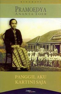 Panggil Aku Kartini Saja, karya Pramoedya Ananta Toer