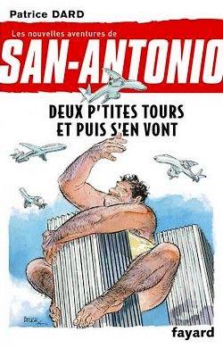 Patrice Dard - San-Antonio 21 - Deux p'tites tours et puis s'en vont (2011)