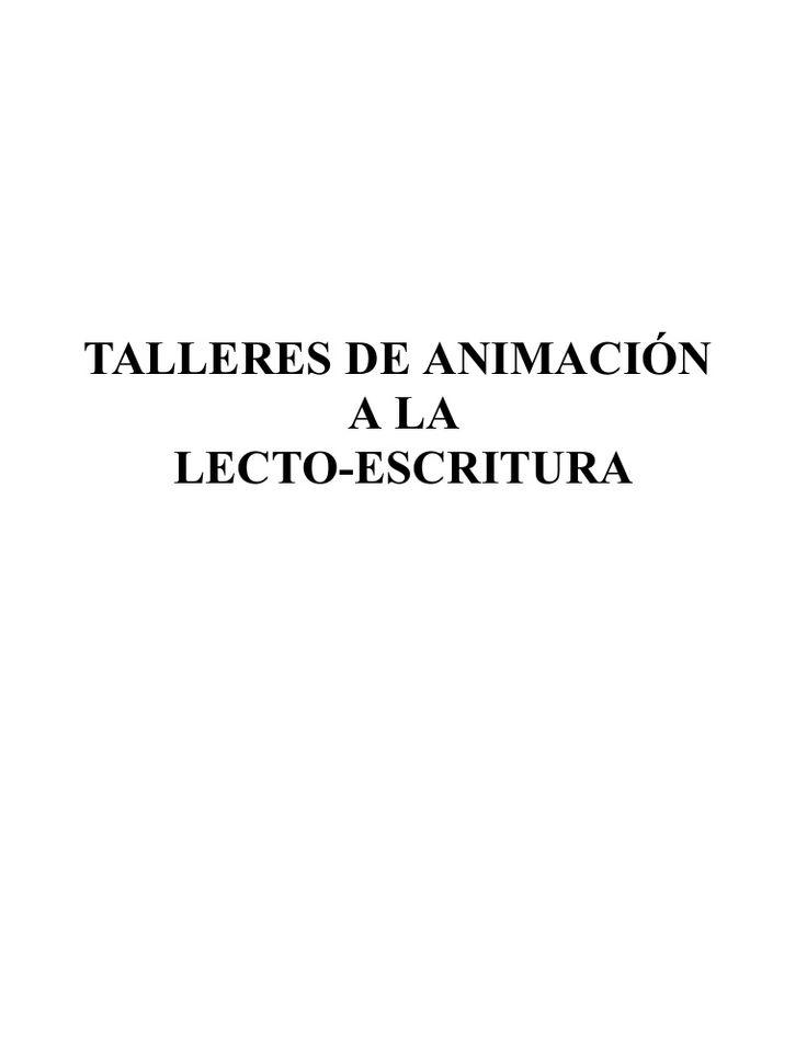 actividades-animacin-lecto-escritura by Carlos Gª Noceda Argüelles via Slideshare