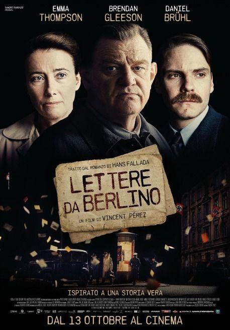 Lettere da Berlino (SUB ITA) Alone in Berlin Germania, Francia: 2016 Genere: Drammatico Durata: 97' Regia: Vincent Perez Con: Emma Thompson, Brendan