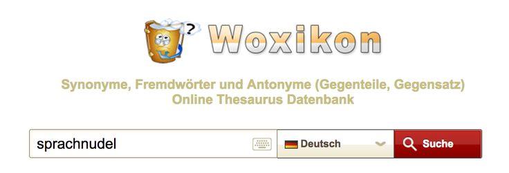 Woxikon - Online Thesaurus Datenbank für  Synonyme, Fremdwörter und Antonyme (Gegenteile, Gegensatz) |  http://synonyme.woxikon.de