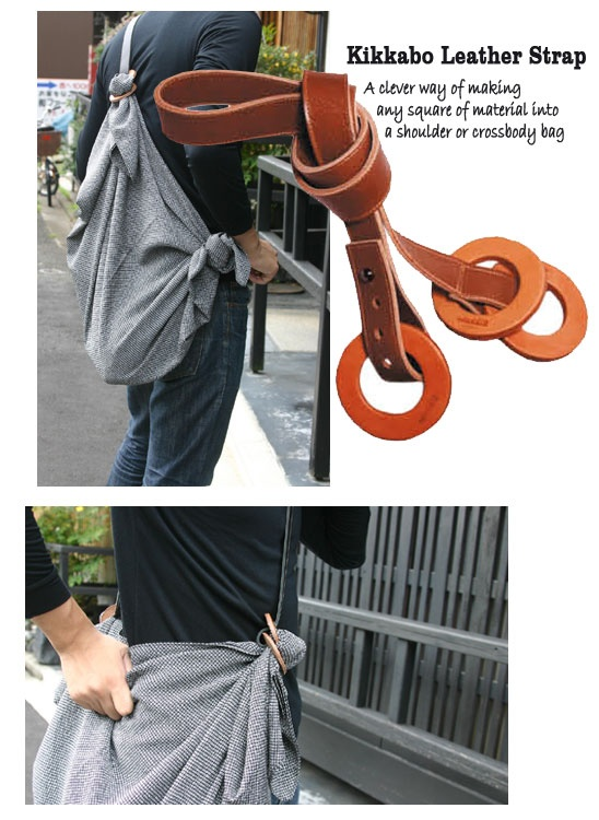 The Kikkabo leather strap- a clever way of making any square of material into a shoulder or cross-body bag.