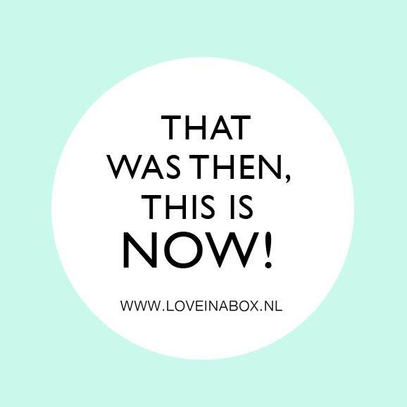 Leef in het heden...niet in het verleden of in de toekomst