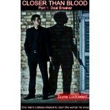 Ignore the Part 1: Deal Breaker bit.  This could be another cover for Closer Than Blood.  I can't decide!