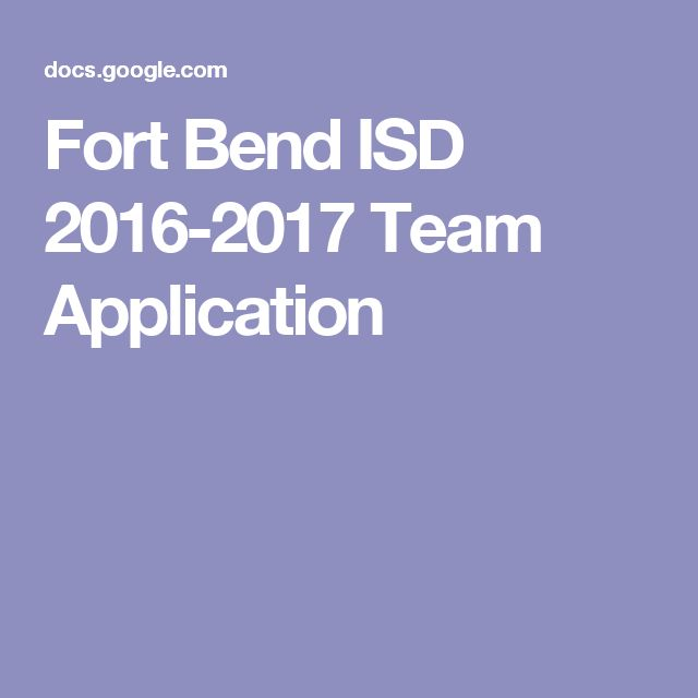 Fort Bend ISD 2016-2017 Team Application