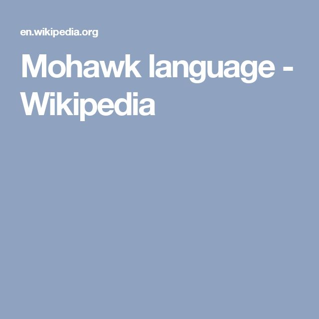Mohawk language - Wikipedia