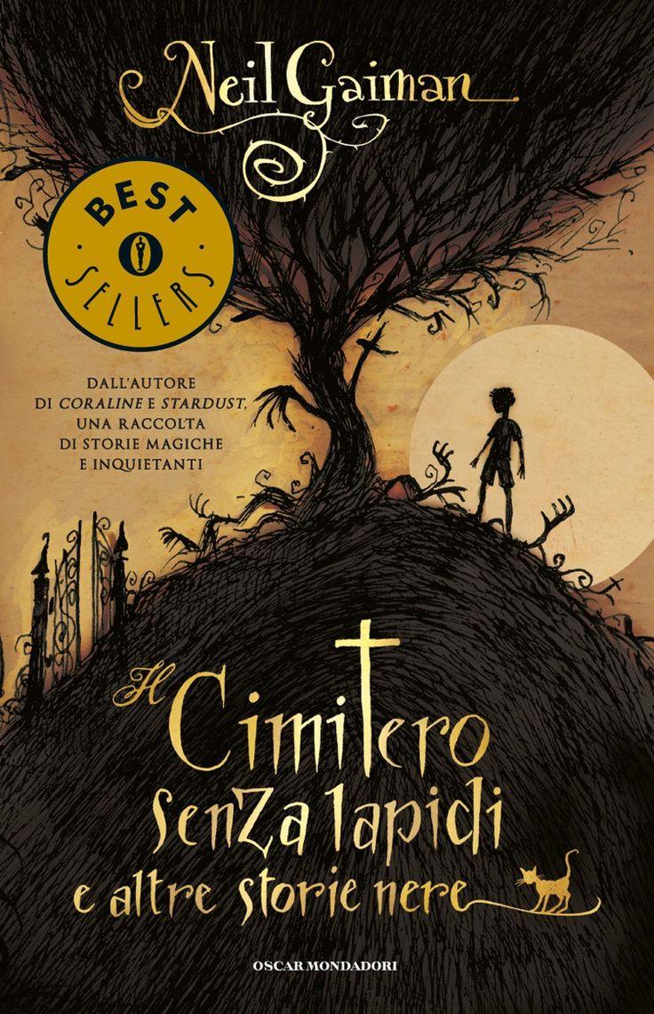 Il cimitero senza lapidi e altre storie nere, di Neil Gaiman.