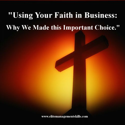 So why faith in business? Because without it there is no direction, there is no leadership and eventually there is no business...