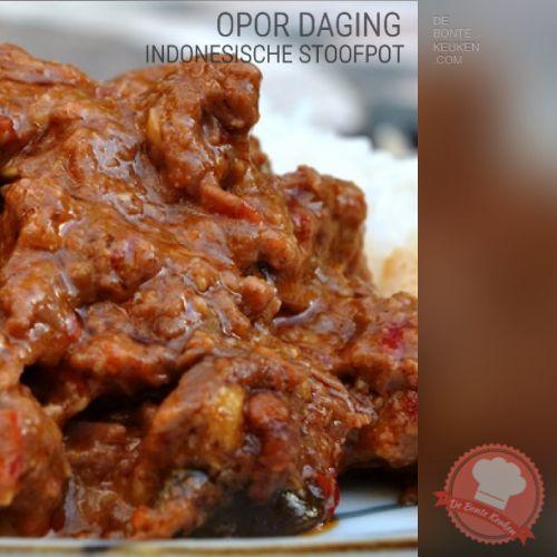 DeBonteKeuken: Opor Daging - Indonesisch stoofpotje met rundvlees. (vlees, rund, stoof, kokosmelk, uien, knoflook, rode pepers, bruine basterdsuiker, ketjap, Indische kruiden)