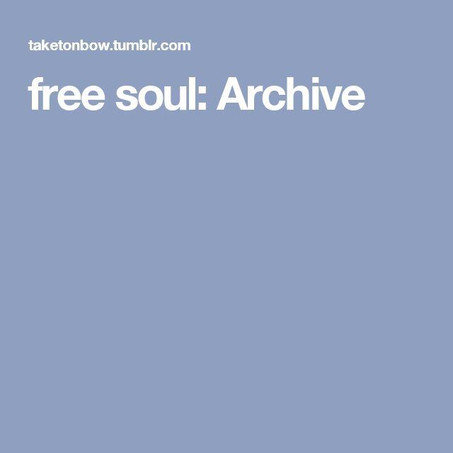 free soul: Archive