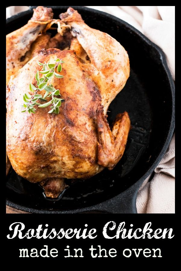 Homemade Rotisserie Style Chicken In The Oven Recipe Whole Food