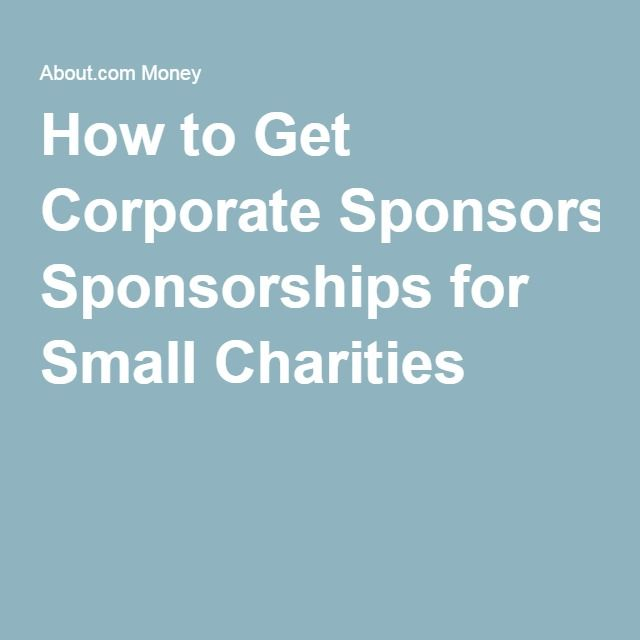 How to Get Corporate Sponsorships for Small Charities