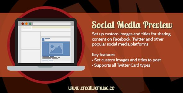 Social Media Preview Widget for Adobe Muse . The SEO & Social Media Preview Widget for Adobe Muse lets you quickly and easily set up the necessary SEO and OpenGraph content for your websites. Add custom images and captions that will appear along with content shared to Facebook, Twitter, Google+ and many other social media sites, ensuring your
