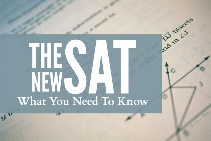 The New SAT (coming Spring of 2016) - What You Need To Know | HSLDA