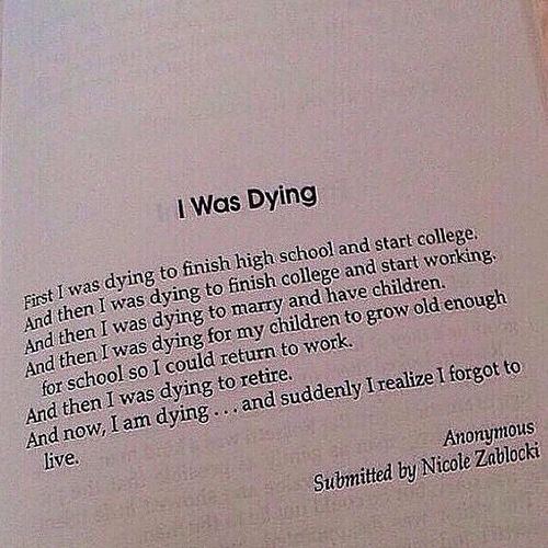 Wow #dying -  #true,  #so true -  life