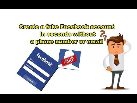 Create A Fake Facebook Account In Seconds Without A Phone Number