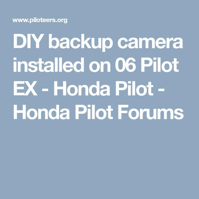 Best 25 backup camera installation ideas on pinterest f 150 diy backup camera installed on 06 pilot ex honda pilot honda pilot forums cheapraybanclubmaster Gallery