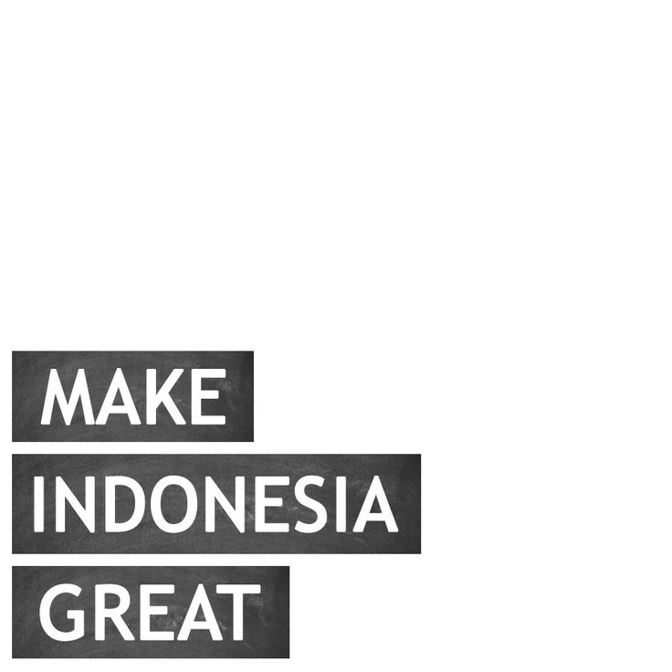 Make Indonesia Great http://deocardi.com/make-indonesia-great/ via : @deocardinotes