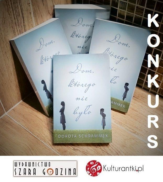 """Rozpoczynamy dzisiaj drugi konkurs z książką Doroty Schrammek, """"Dom, którego nie było"""". Poprzednie pytanie było równie poważne i sentencjonalne jak książka, dzisiejsze jest troszkę z przymrużeniem oka. Bawicie się z nami? Szczegóły na stronie: http://www.kulturantki.pl/konkursy/dom-ktorego-nie-bylo/ #konkurs #książka #powieść #domktóregoniebyło #DorotaSchrammek #WydawnictwoSzaraGodzina"""