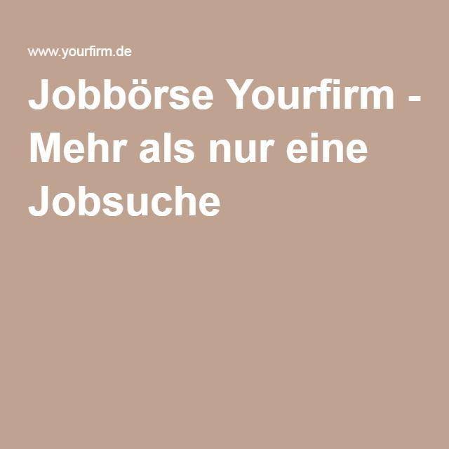 Jobbörse Yourfirm - Mehr als nur eine Jobsuche