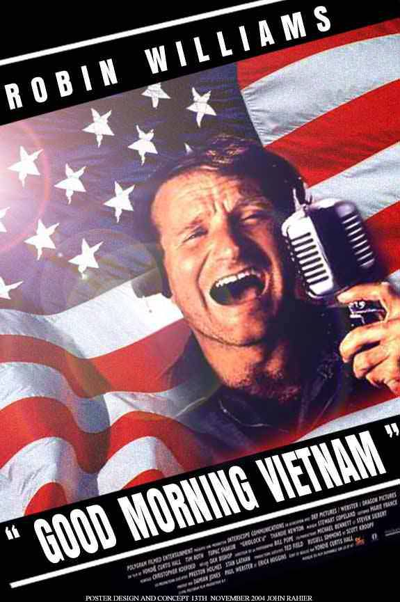 Good Morning Vietnam (1987)  An unorthodox and irreverent DJ begins to shake up things when he is assigned to the US Armed Services Radio station in Vietnam.