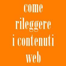 Rileggere i contenuti web: la rilettura prima della pubblicazione