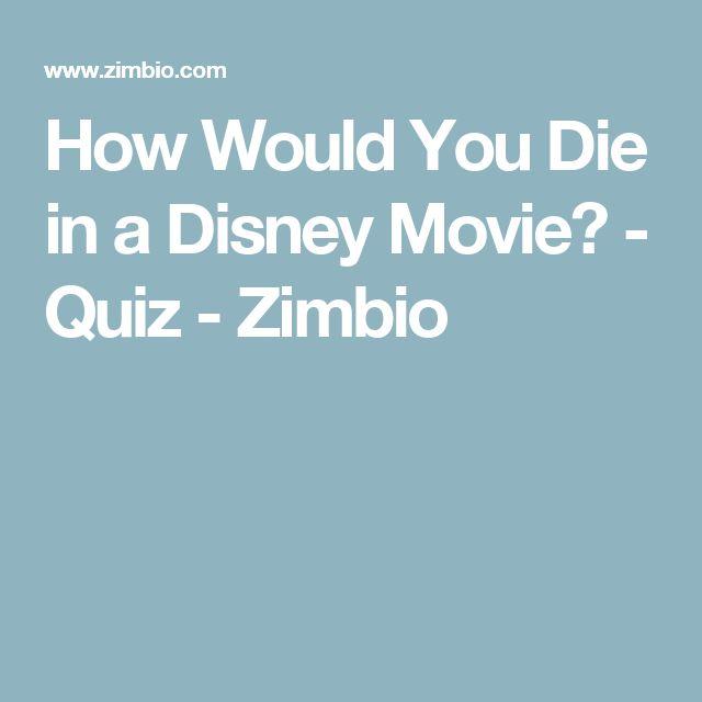 How Would You Die in a Disney Movie? - Quiz - Zimbio