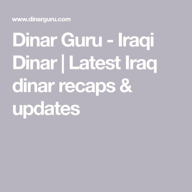Dinar Guru Iraqi Latest Iraq Recaps Updates Dad Memorial In Memory Of Dads Memories