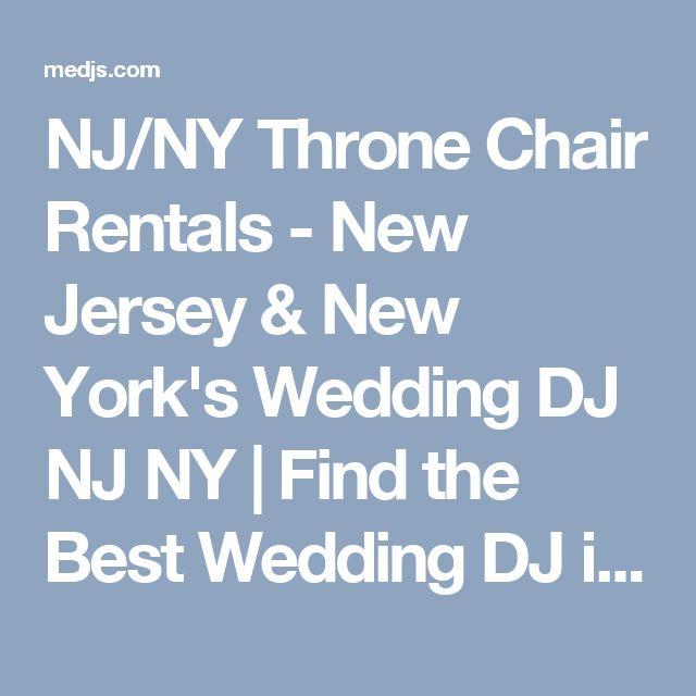 NJ/NY Throne Chair Rentals - New Jersey & New York's Wedding DJ NJ NY | Find the Best Wedding DJ in NJ & NY at Mystical Entertainment