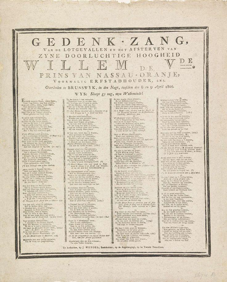 Jacobus Wendel | Rouwzang bij het overlijden van Willem V, 1806, Jacobus Wendel, 1806 | Rouwzang op het overlijden van prins Willem V op 9 april 1806. Vers in 32 coupletten in vier kolommen. Binnen een dubbele rouwrand.