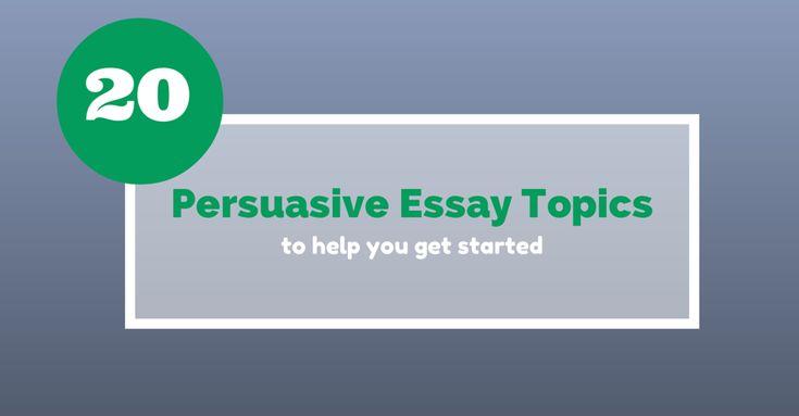 educational persuasive essay topics