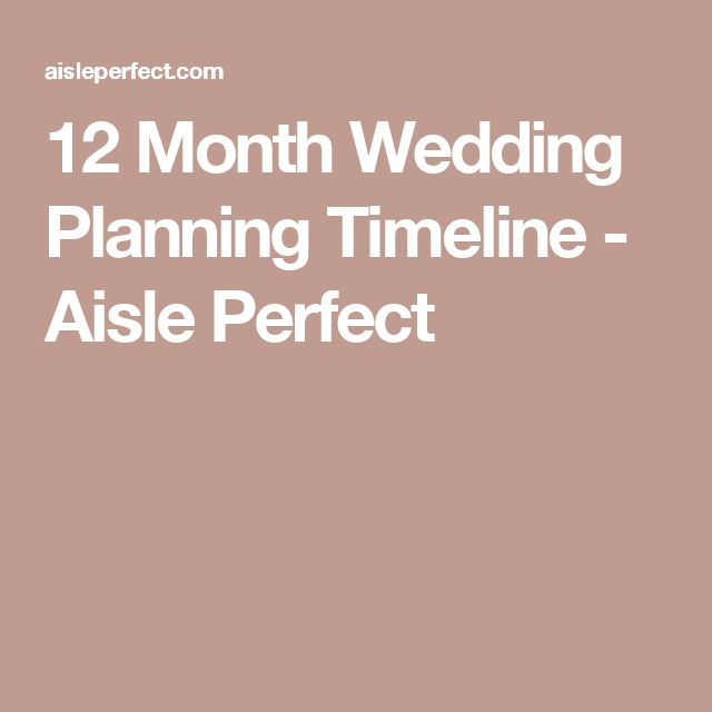 The 12-Month Wedding Planning Timeline - The Everygirl