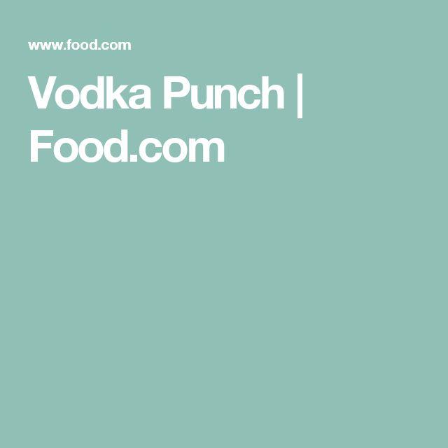 Vodka Punch | Food.com