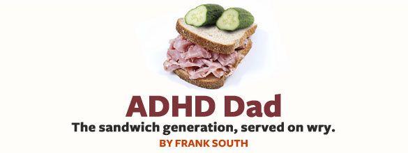 ADD Dad Blog: Adult ADD Father of ADHD Children | ADDitude Magazine Blogs