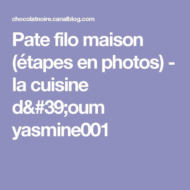 Pate filo maison (étapes en photos) - la cuisine d'oum yasmine001