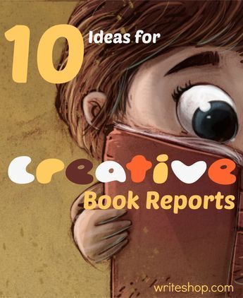 10 ideas for creative book reports Writing and Spelling