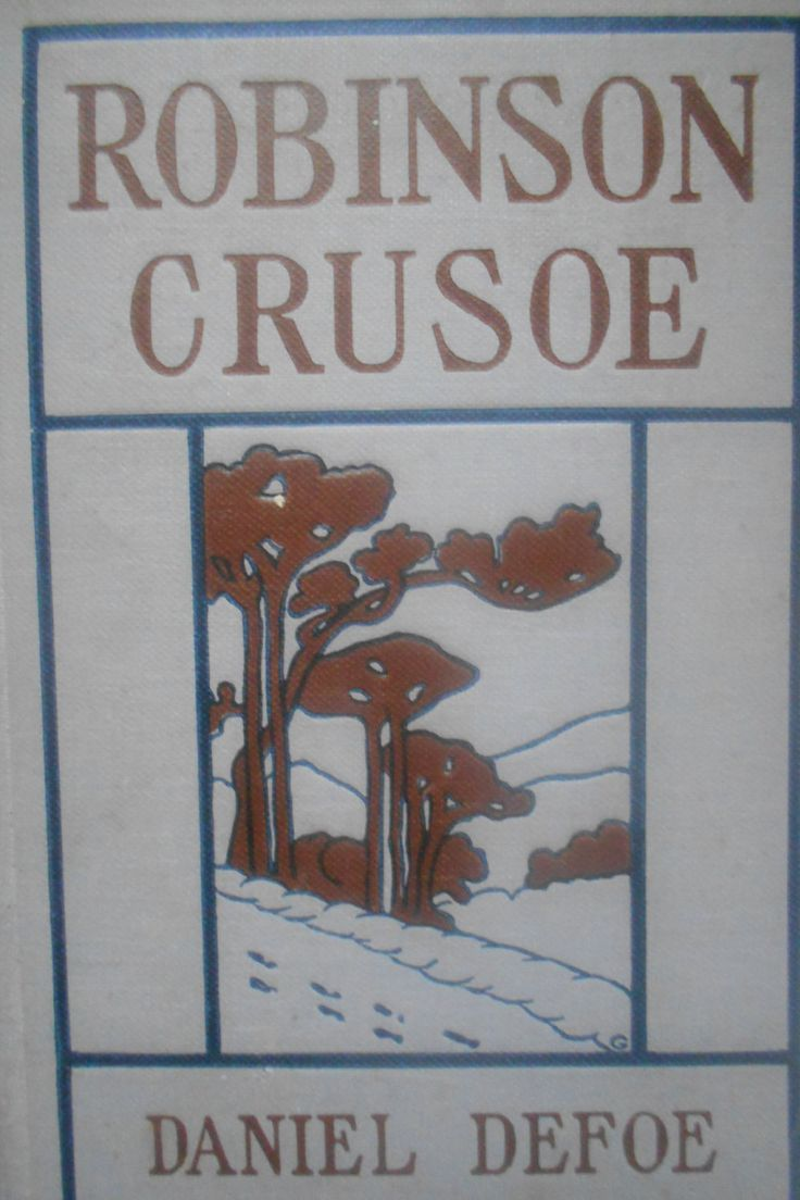17 best ideas about daniel defoe robinson crusoe robinson crusoe daniel defoe we robinson crusoe proper we did not go