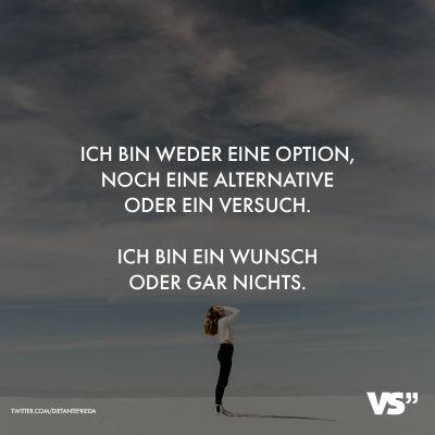 Visual Statements® Ich bin weder eine Option, noch eine Alternative oder ein Ve… – VISUAL STATEMENTS