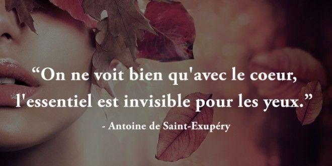 Citation On ne voit bien qu'avec le coeur, l'essentiel est invisible pour les yeux - Antoine de Saint-Exupéry