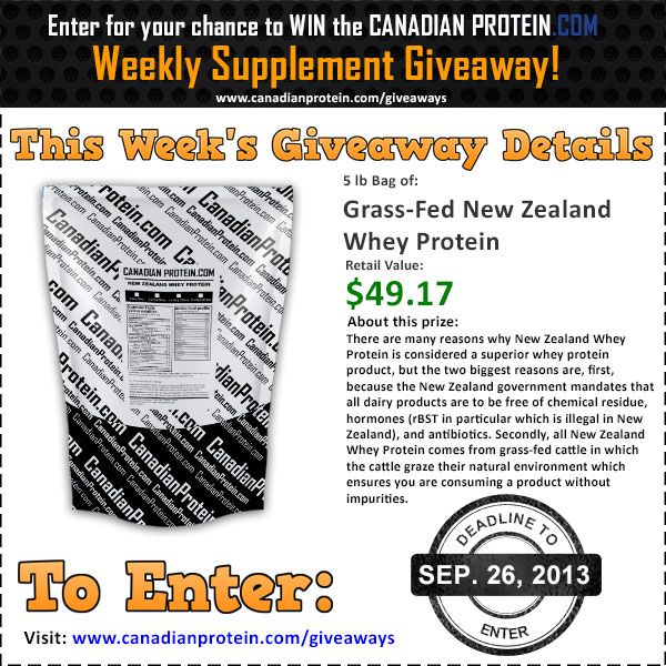 September 26, 2013 CanadianProtein.com Giveaway: 5 lbs of Grass-Fed New Zealand Whey Protein!