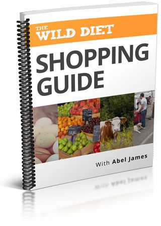 The Wild Diet Shopping Guide - With Abel James