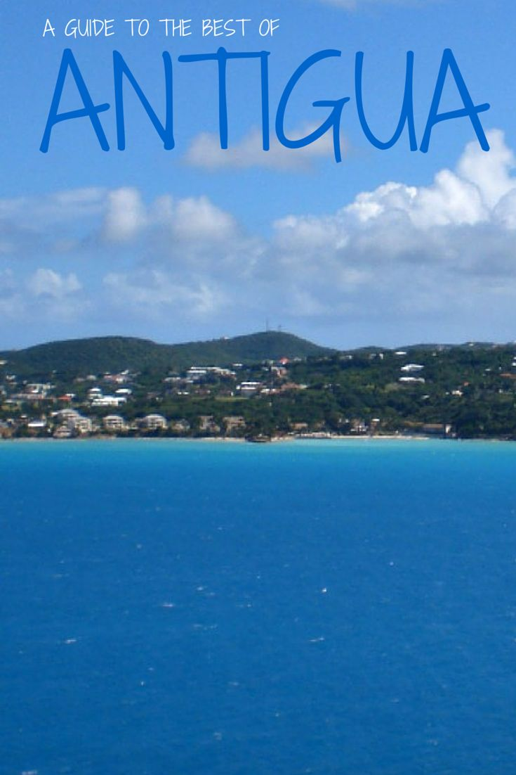 What to do in Antigua The islandu0027s