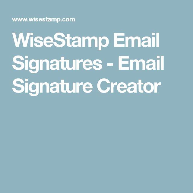 WiseStamp Email Signatures - Email Signature Creator