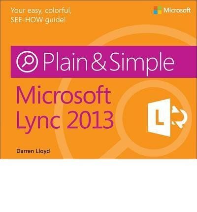 Microsoft Lync 2013 Plain  Simple Plain  Simple Paperback  Common >>> Learn more by visiting the image link.