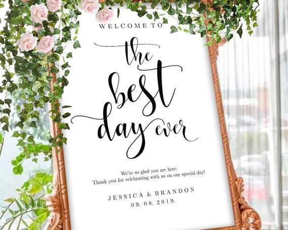 Printable Welcome To The Best Day Ever Sign Editable Wedding Signs