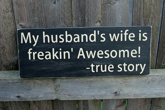 My Husband's Wife is Freakin' Awesome! - True Story,  wood sign, wooden sign, funny quote, funny sign, Gift for wife, 4.5X12 inches