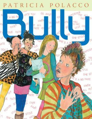 Bully - new picture book from Patricia Polacco - takes on cyber bullying and its consequences - looks like a great addition to the classroom...