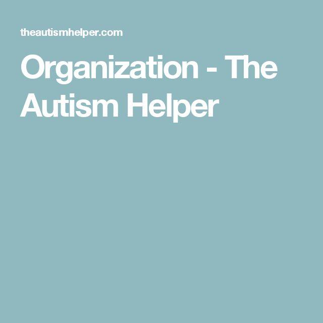 Organization - The Autism Helper